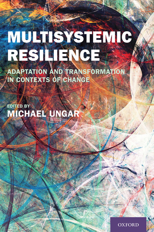 Multisystemic Resilience by Michael Ungar
